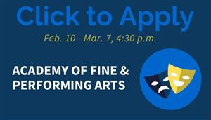 Apply for Academy of Fine & Performing Arts