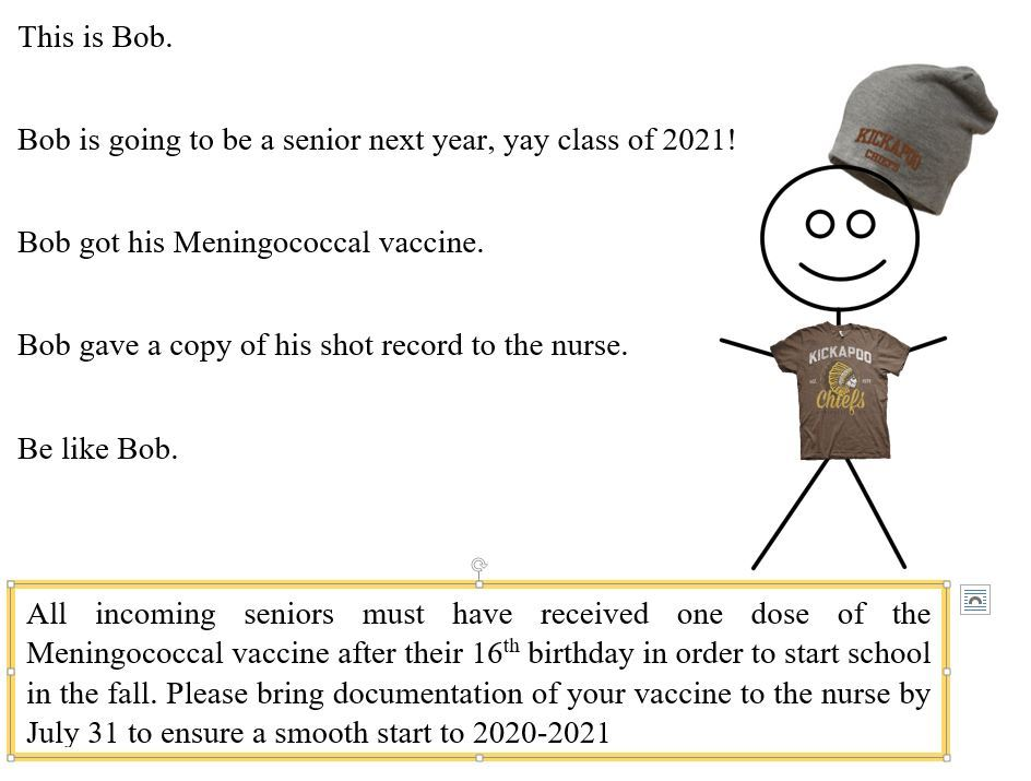 Seniors Class of 2021! You must have your Meningitis shot before you start school in the fall!