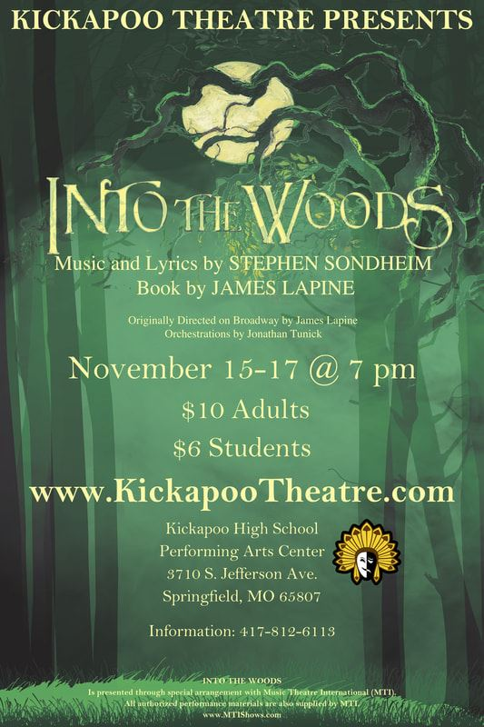 "Come see ""Into the Woods"", November 15-17 @ 7:00 pm. You may purchase tickets online in advance at www.kickapootheatre.com"