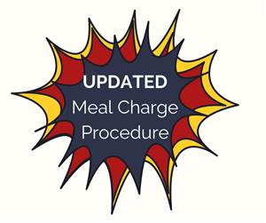 Updated Meal Charge Procedure