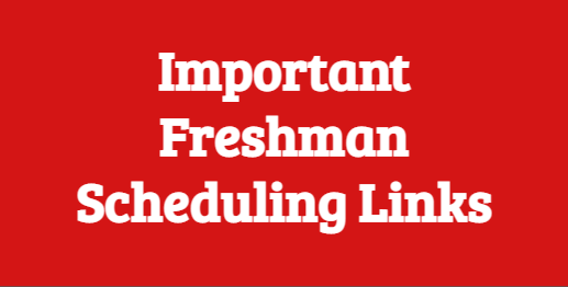 Freshman Scheduling Links