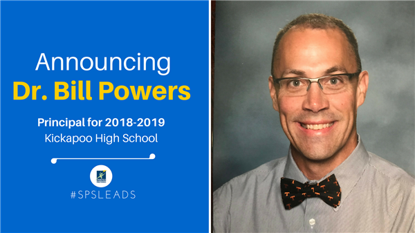 Dr. Bill Powers Named Kickapoo High School Principal