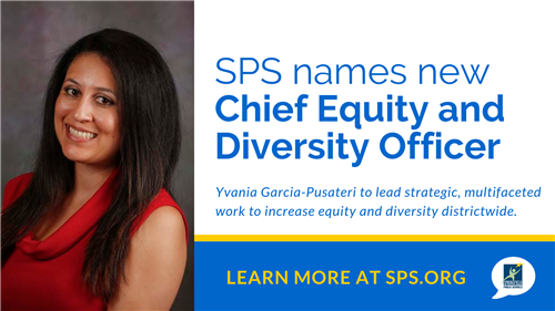 SPS Announces Appointment of Chief Equity and Diversity Officer