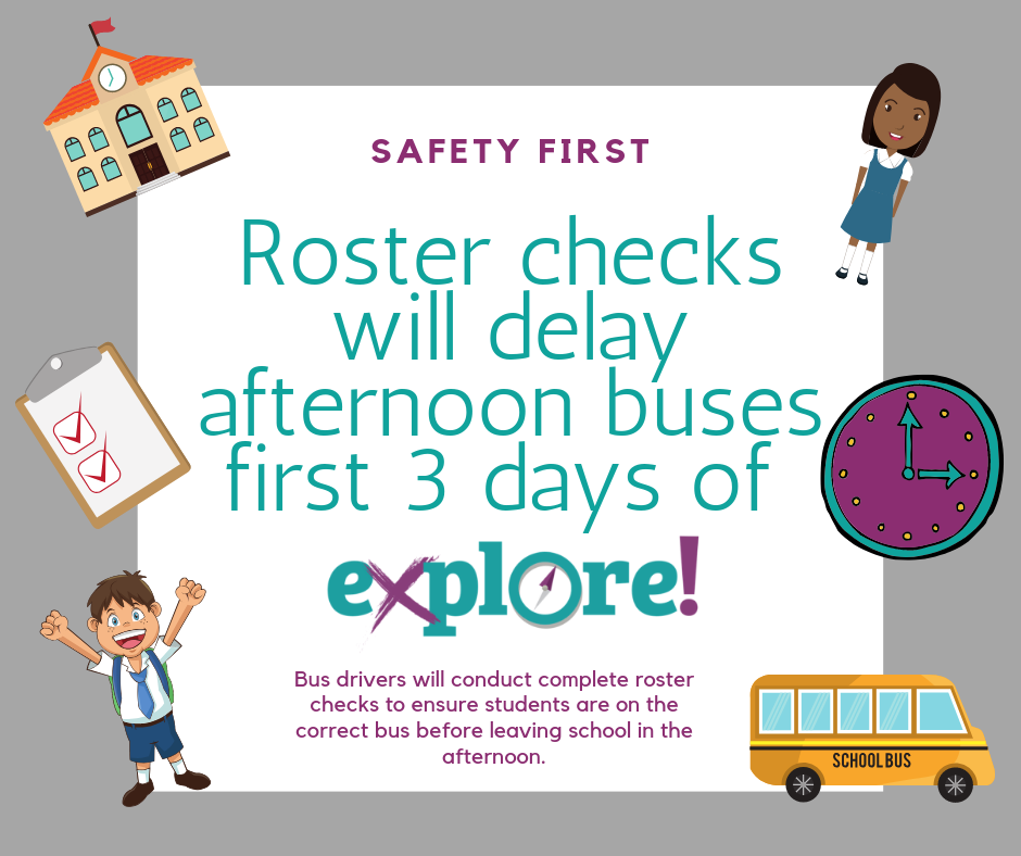 Afternoon buses for session 2 of Explore will run late first three days