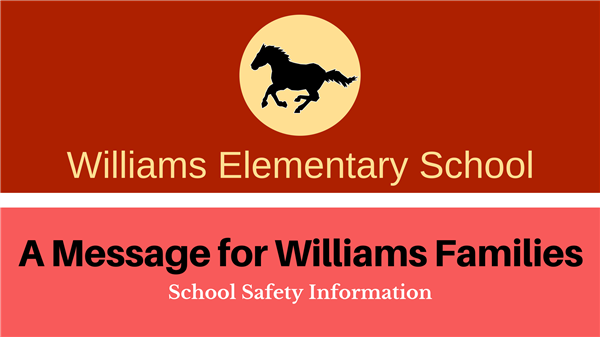 Report of incident in the area of Williams Elementary