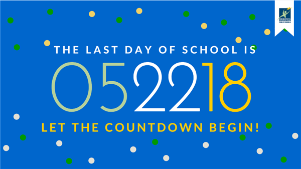 May 22 is tentative last day of school for students