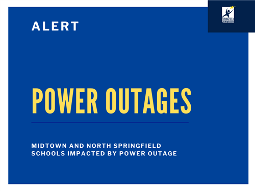 Power outages reported at midtown and north Springfield schools