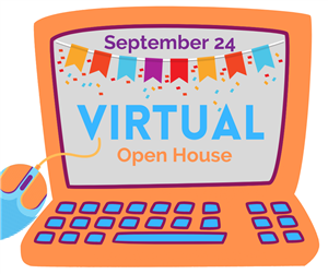 Virtual Open House begins Sept. 24