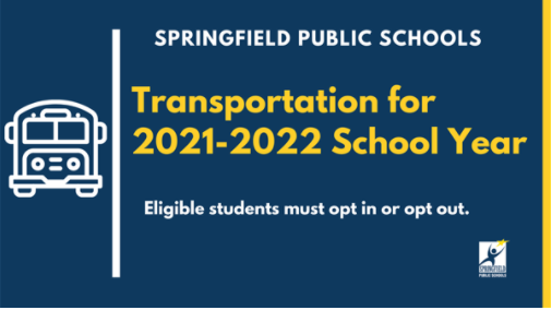 Students eligible for bus service for the 2021-2022 school year must opt in or out