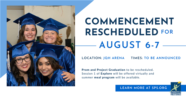 SPS Announces Rescheduling of Commencement for August 6-7